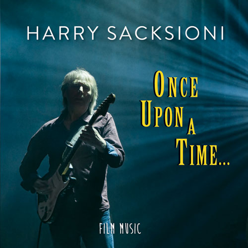 Harry Sacksioni - One Upon a Time...